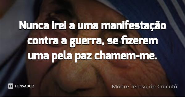madre_teresa_de_nunca_irei_a_uma_manifestacao_contra_a_yymj36
