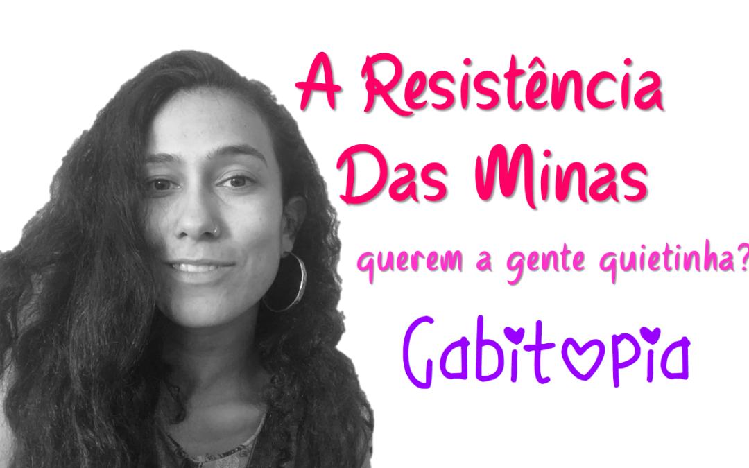 A Resistência das Minas